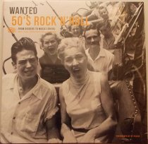 VARIOUS ARTISTS - Wanted 50`s Rock`n`Roll фото